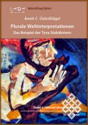 В Германии вышла в свет монография Анетт К. Ольшлегель об интерпретациях мира тувинцев